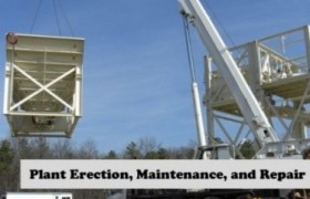 Plant Erection, Maintenance and Repair